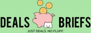 deals briefs